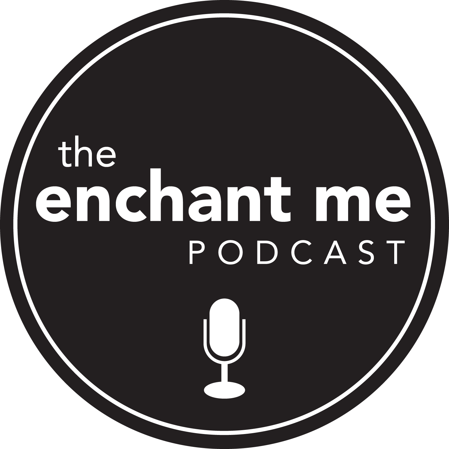 The Enchant Me Podcast